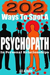 202 Ways To Spot A Psychopath In Personal Relationships Paperback