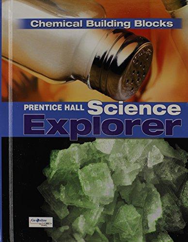 SCIENCE EXPLORER C2009 BOOK K STUDENT EDITION CHEMICAL BUILDING BLOCKS (Prentice Hall Science Explore)