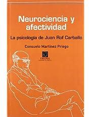 Neurociencia y afectividad: La psicología de Juan Rof Carballo (PENSAMIENTO DEL PRESENTE)