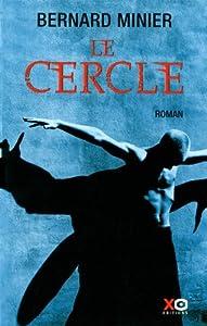 vignette de 'Le cercle (Bernard Minier)'
