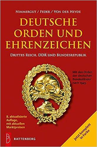 Deutsche Orden und Ehrenzeichen Drittes Reich,...10.Aufl. Battenberg Katalog
