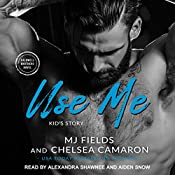 Use Me: Kid's Story: Caldwell Brothers, Book 4 | MJ Fields, Chelsea Camaron