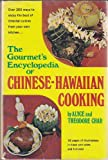 The Gourmet's Encyclopedia of Chinese-Hawaiian Cooking (An Exposition-Banner Book)