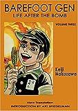 Download By Keiji Nakazawa - Barefoot Gen, Vol. 3: Life After the Bomb (New Tra Su) (2015-03-12) [Paperback] in PDF ePUB Free Online