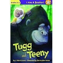 Tugg and Teeny (I Am a Reader!: Tugg and Teeny)