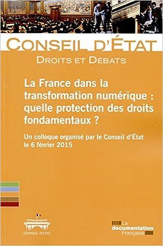 Livre La France dans la transformation numérique. Quelle protection des droits fondamentaux ? pdf