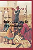 Introduction to Freemasonry, Harry L. Haywood, 0935633359