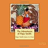 Papa Smith Goes to Maui, Norm Smith, 1492339814