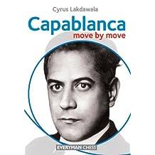 Capablanca: Move by Move