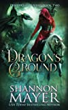 Dragon's Ground (The Desert Cursed Series) (Volume 2) by  Shannon Mayer in stock, buy online here