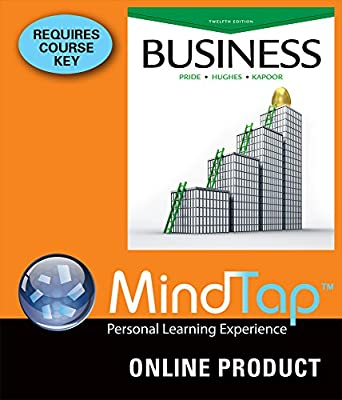 MindTap Introduction to Business for Pride/Hughes/Kapoor's Business, 12th Edition