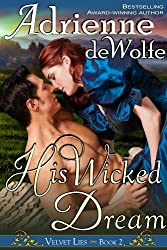 His Wicked Dream (Velvet Lies, Book 2) (English Edition)