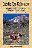 Saddle up, Colorado!, Sherry Snead and Scott Snead, 156579530X