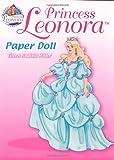 Princess Leonora Paper Doll, Eileen Rudisill Miller, 0486459594