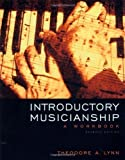 img - for Introductory Musicianship: A Workbook (with CD-ROM and Keyboard Booklet) 7th edition by Lynn, Theodore A. (2006) Paperback book / textbook / text book