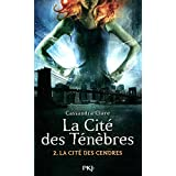 La Cité des Ténèbres - Tome 2: L'épée mortelle