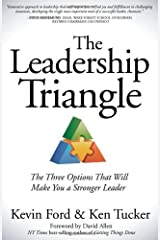 The Leadership Triangle: The Three Options That Will Make You a Stronger Leader Paperback