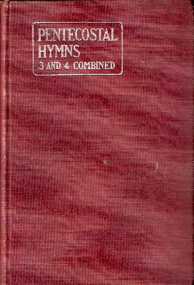 Pentecostal Hymns (3 and 4 Combined) pdf