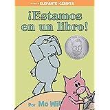 ¡Estamos en un libro! (Spanish Edition) (An Elephant and Piggie Book)