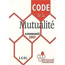 Code de la mutualité (édition 2007)