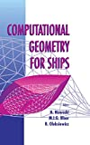 : Computational Geometry for Ships