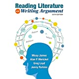 Reading Literature and Writing Argument (6th Edition)