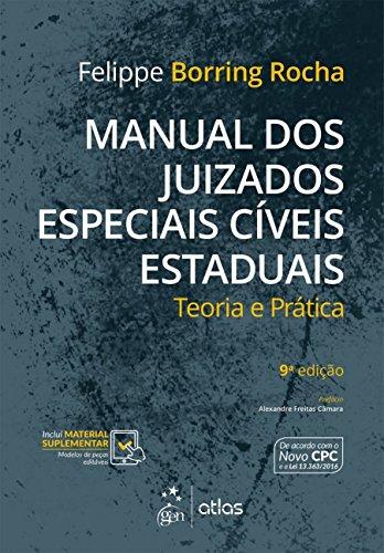 Manual dos Juizados Especiais Cíveis Estaduais. Teoria e Prática