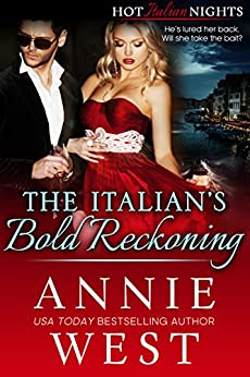 The Italian's Bold Reckoning by Annie West