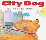 City Dog, Karla Kuskin, 0613376404