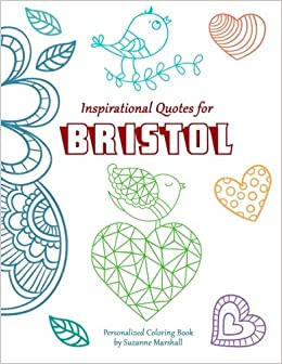 Inspirational Quotes for Bristol: Personalized Coloring Book with ...