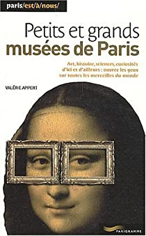Petits et grands musées de paris par Appert
