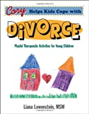 Cory Helps Kids Cope with Divorce, Liana Lowenstein, 0968519989