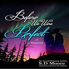 Before We Were Perfect Audiobook by S. D. Moore Narrated by Samantha Logsdon