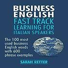 Business English: Fast Track Learning for Italian Speakers Hörbuch von Sarah Retter Gesprochen von: Diane Sintich