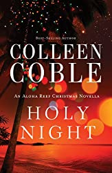 Holy Night: An Aloha Reef Christmas Novella (Aloha Reef Series)