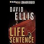 Life Sentence | David Ellis
