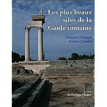 Plus beaux sites de la Gaule romaine
