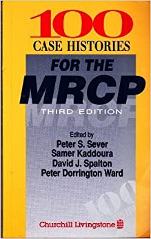 Book 100 Case Histories for the MRCP (MRCP Study Guides)