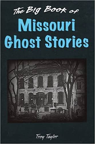 Book The Big Book of Missouri Ghost Stories (Big Book of Ghost Stories)
