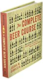 The Complete Beer Course: Boot Camp for Beer