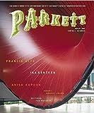 Parkett No. 69 Francis Alys, Isa Genzken, Anish Kapoor