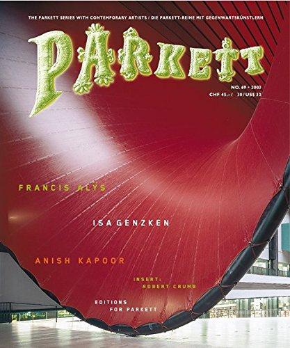 Parkett No. 69 Francis Alys, Isa Genzken, Anish Kapoor by Brand: Parkett
