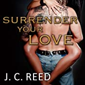 Surrender Your Love: Surrender Your Love, Book 1 | J. C. Reed