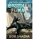 Obsidian Puma (The Aztec Chronicles Book 1)