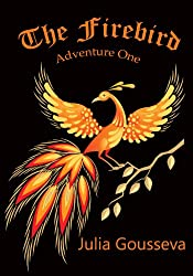 Firebird: Adventure One (Book #1 in Adventures of Alex and Katie series)