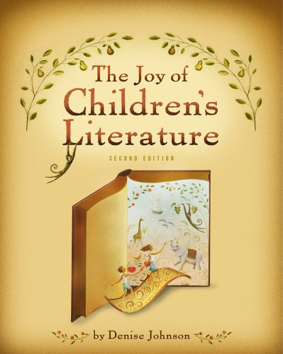 The Joy of Children's Literature (Whats New in Education)