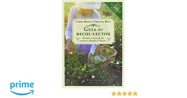 Guia Del Recol Lector. Remeis I Usos De Les Nostres Plantes ...