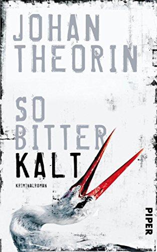 So bitterkalt: Kriminalroman (German Edition)