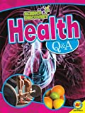 Health Q and A, Celeste A. Peters, 1621274144