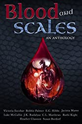 Blood and Scales: An Anthology